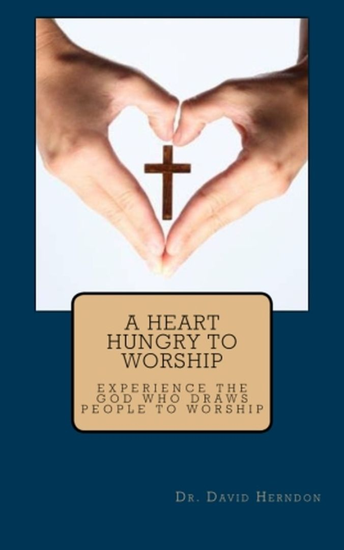 A Heart Hungry to Worship